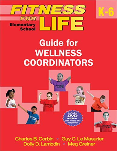 9780736087186: Fitness for Life: Elementary School Guide for Wellness Coordinators