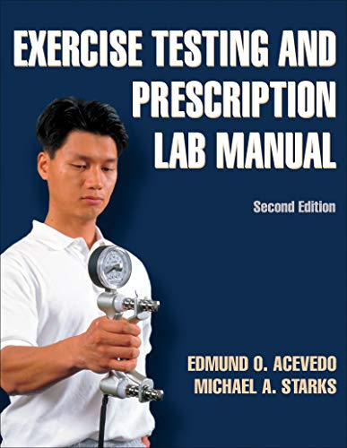 9780736087285: Exercise Testing and Prescription Lab Manual-2nd Edition