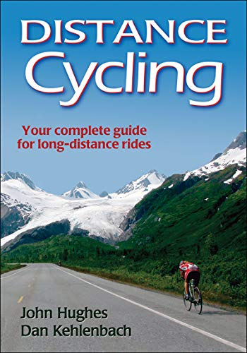 9780736089241: Distance Cycling: Your Complete Guide for Long-Distance Rides