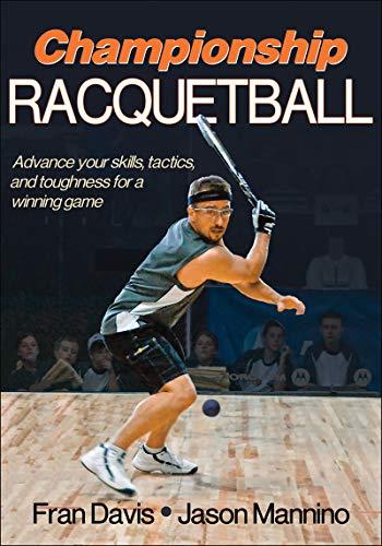 Championship Racquetball: Mannino, Jason,Davis, Fran