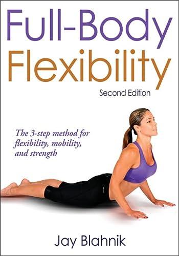 9780736090360: Full-Body Flexibility