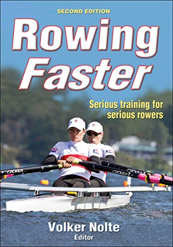 9780736090407: Rowing Faster: Serious Training for Serious Rowers