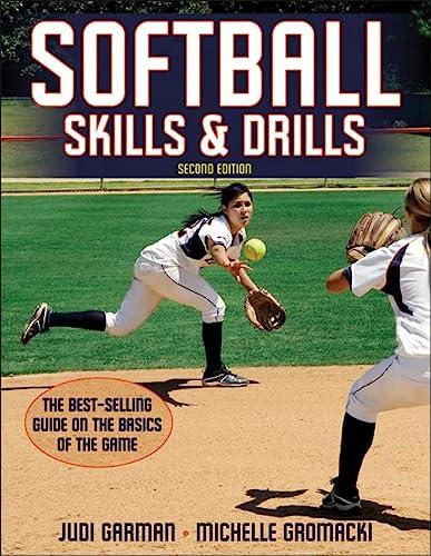 9780736090742: Softball Skills & Drills