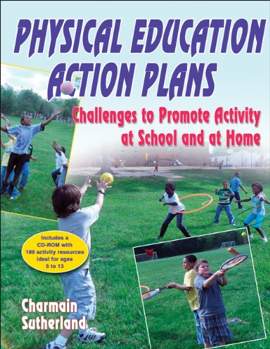 9780736090797: Physical Education Action Plans: Challenges to Promote Activity at School and at Home