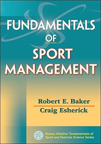 9780736091084: Fundamentals of Sport Management (Human Kinetics' Fundamentals of Sport and Exercise Science)