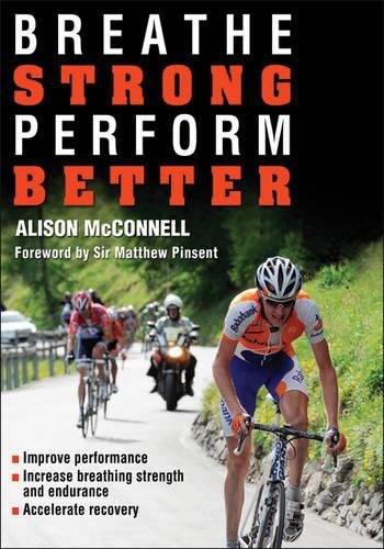 9780736091695: Breathe Strong, Perform Better