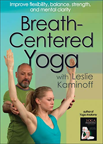 9780736092357: Breath-Centered Yoga With Leslie Kaminoff [Reino Unido] [DVD]