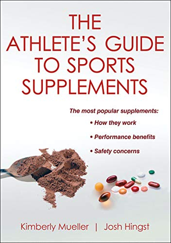 9780736093699: The Athlete's Guide to Sports Supplements