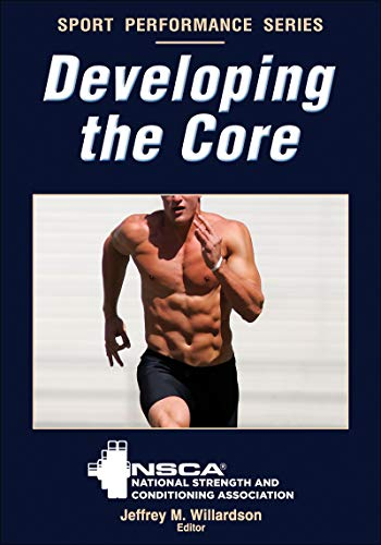 9780736095495: Developing the Core (Sport Performance Series)