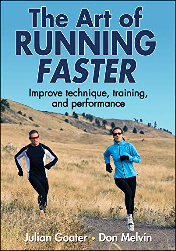 9780736095501: The Art of Running Faster