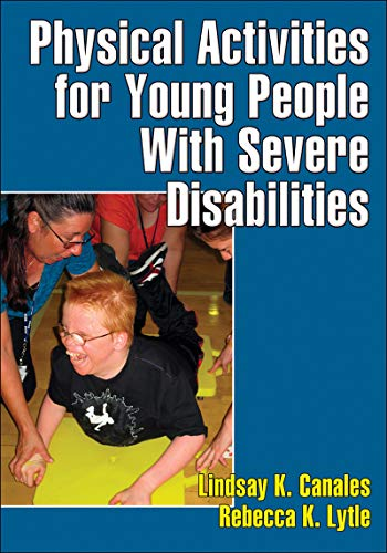 9780736095976: Physical Activities for Young People With Severe Disabilities