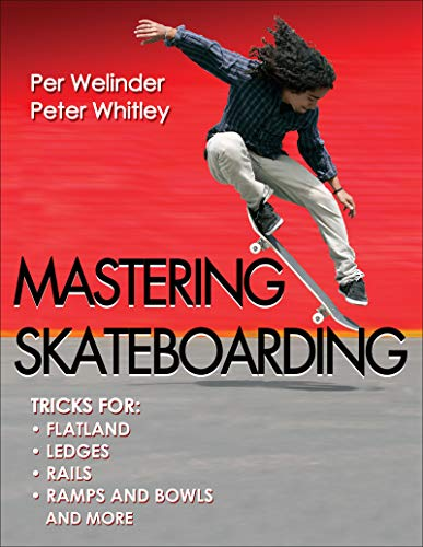 9780736095990: Mastering Skateboarding