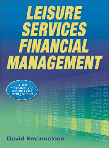 9780736096416: Leisure Services Financial Management With Web Resource