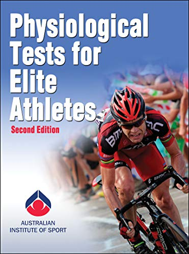 9780736097116: Physiological Tests for Elite Athletes-2nd Edition