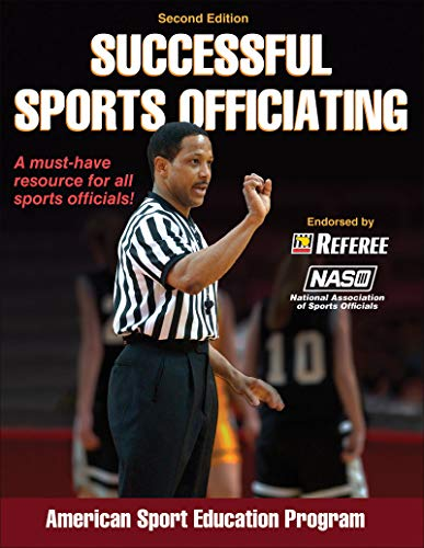 9780736098298: Successful Sports Officiating-2nd Edition