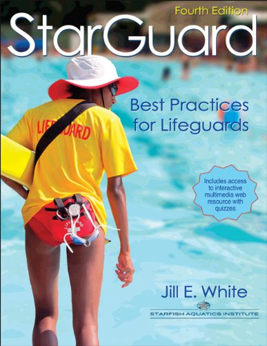 StarGuard With Web Resource-4th Edition: Best Practices for Lifeguards (9780736098359) by Jill White
