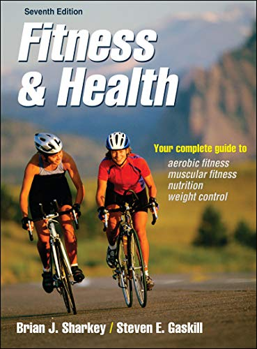 Fitness and Health 9780736099370 The completely revised seventh edition of Fitness & Health offers a comprehensive understanding of the exercise–health relationship and