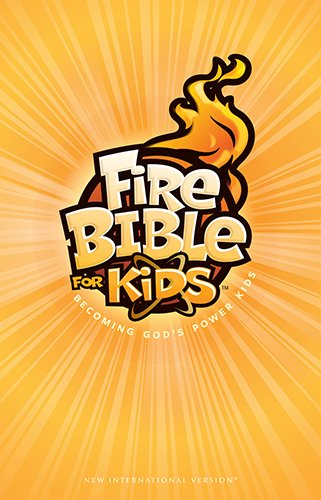 Fire Bible for Kids New International Version Hardcover: Life Publishers