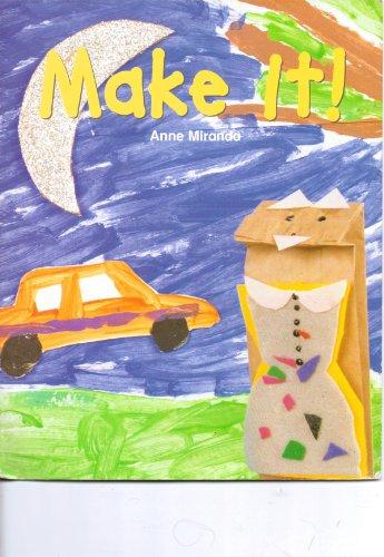 Make It! (Phonics and Friends: Level a Phonics Storybook): Miranda, Anne