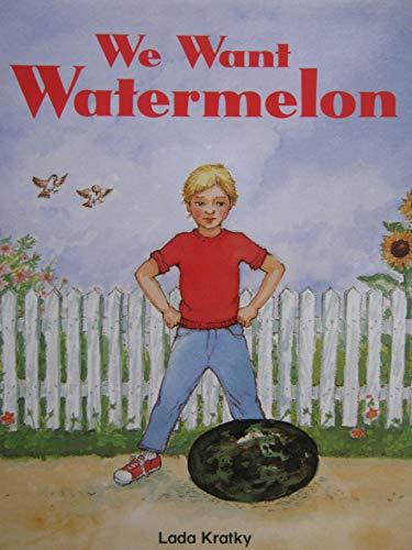 We Want Watermelon (Phonics and Friends: Level: Kratky, Lada
