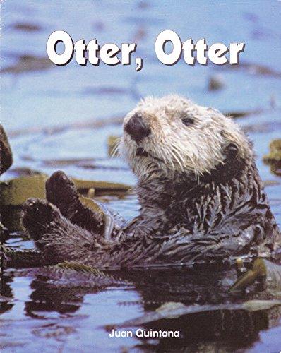 Otter, Otter (Phonics and Friends: Level a: Juan Quintana