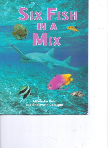 Six Fish in a Mix: Alexandra Behr and