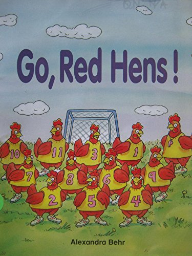 Go, Red Hens! (PHONICS AND FRIENDS, LEVEL: Alexandra Behr