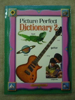 Picture Perfect Dictionary 2: Frey, Nancy, Kratky,