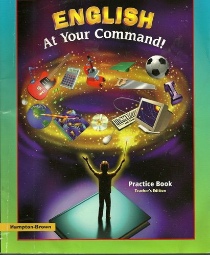 English At Your Command Practice Book Teacher's Edition: n/a