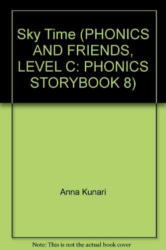 9780736202275: Sky Time (PHONICS AND FRIENDS, LEVEL C: PHONICS STORYBOOK 8)