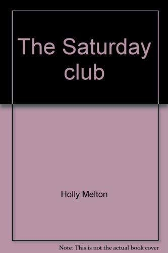The Saturday club (Phonics and friends): Holly Melton