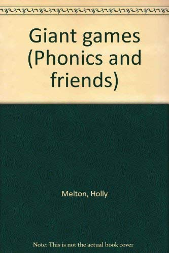 Giant games (Phonics and friends): Melton, Holly
