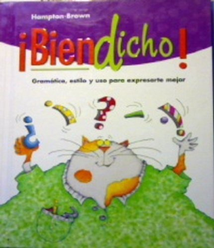 9780736207188: Bien Dicho!: Gramatica, estilo y uso para expresarte mejor (Spanish Edition)