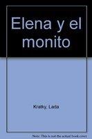 Elena y el monito: Lada Kratky