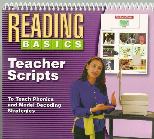 9780736212878: The Reading Basics Teacher Scripts to Teach Phonics and Model Decoding Strategies (High Point: Success in Language, Literature, Content)