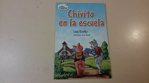 9780736215701: Biblioteca Saltamontes: Coleccion Viva Chivito! Chivito en la escuela (National Geographic Bookroom)