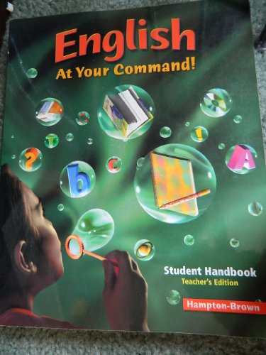 9780736216470: English at Your Command: Student Handbook, Teacher's Edition