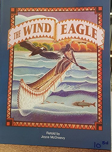 Avenues D (Leveled Books): The Wind Eagle (Rise and Shine): Joyce McGreevy