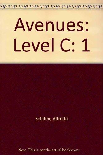 9780736218795: Avenues: Level C, Volume 1, Teacher's Edition Hampton Brown