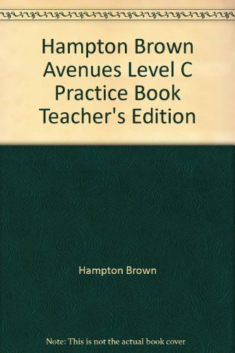 9780736218856: Hampton Brown Avenues Level C Practice Book Teacher's Edition