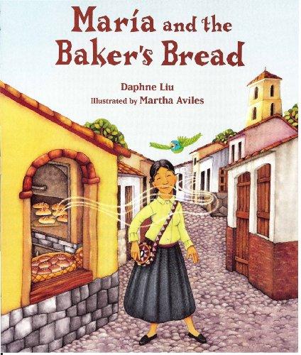 Mar?a and the Baker's Bread: Daphne Liu