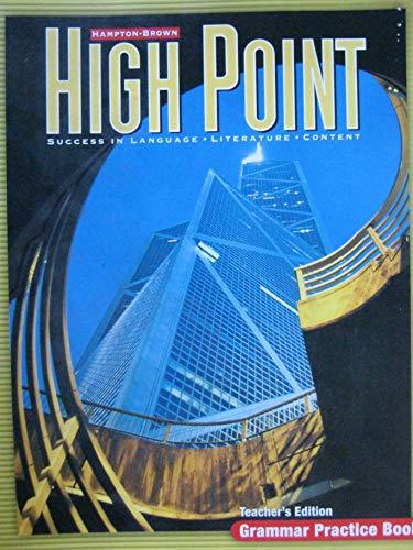 9780736231015: High Point Grammar Practice Book Level C Teacher's Edition Hampton-Brown Success in language literature content