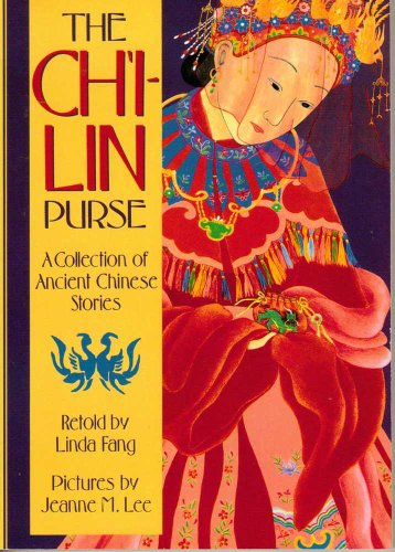 9780736231435: The Ch'i-lin Purse: A Collection of Ancient Chinese Stories