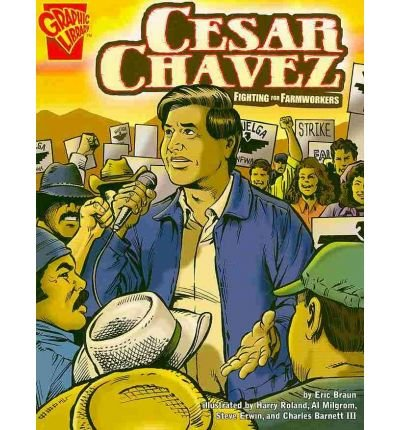 Cesar Chavez: Fighting For Farmworkers: David W Moore,