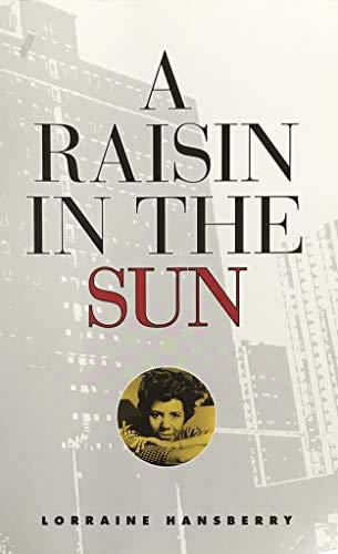 A Raisin In The Sun: David W Moore,
