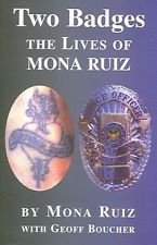9780736231831: Two Badges: The Lives of Mona Ruiz