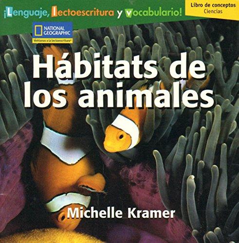 9780736238601: Hábitats de los animales Concept Book (Language, Literacy, and Vocabulary: Windows on Literacy en espanol)