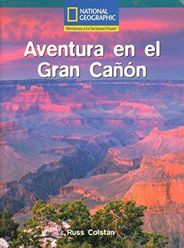 9780736240482: Aventura en el Gran Canon (Language, Literacy, and Vocabulary: Windows on Literacy en espanol)