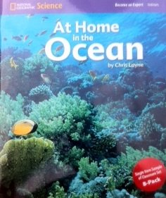 9780736253697: National Geographic Science 1-2 (Life Science: Habitats): Become an Expert: At Home in the Ocean
