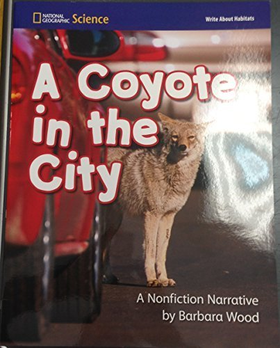 9780736253741: A Coyote in the City (National Geographic Science Nonfiction Narritive)